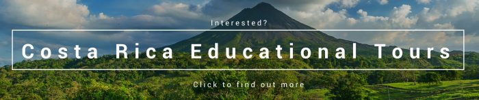 Costa Rica Educational Tour