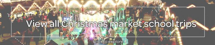 View all Christmas market school trips